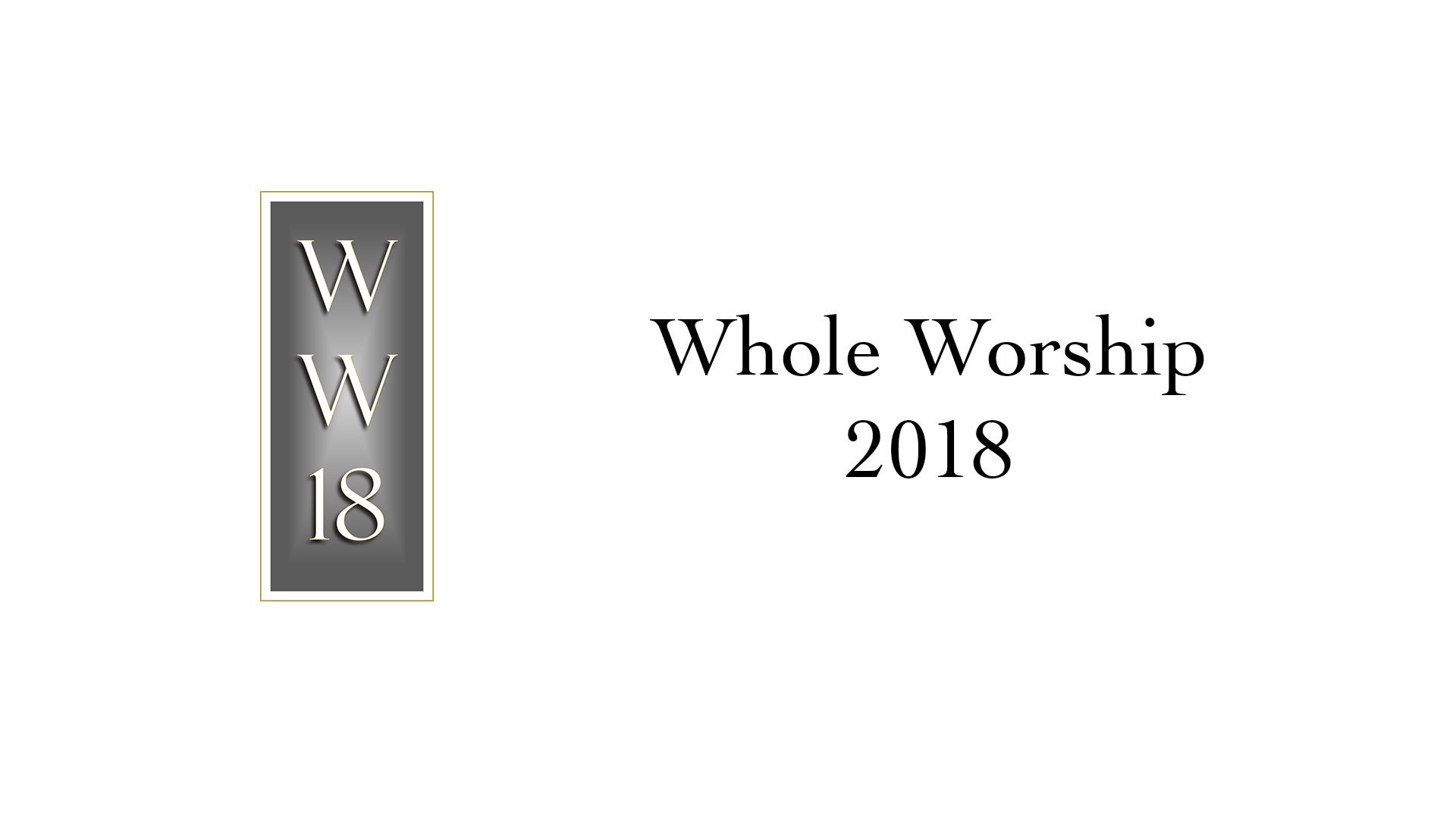 Whole Worship 2018 Slide